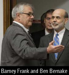 Barney Frank and Ben Bernake